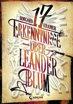17 Erkenntnisse über Leander Blum von Kramer,  Irmgard