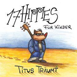 17 Hippies für Kinder – Titus träumt