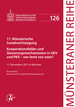 17. Münsterische Sozialrechtstagung von Dörner,  Heinrich, Ehlers,  Dirk, Pohlmann,  Petra, Schulze Schwienhorst,  Martin, Steinmeyer,  Heinz-Dietrich