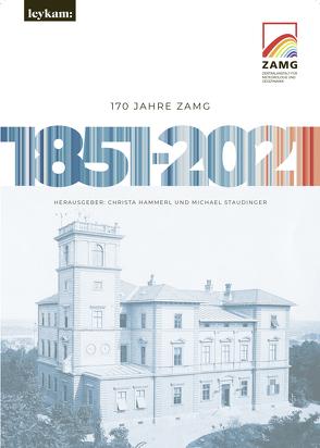 170 Jahre ZAMG 1851–2021 von Hammerl,  Christa, Staudinger,  Michael
