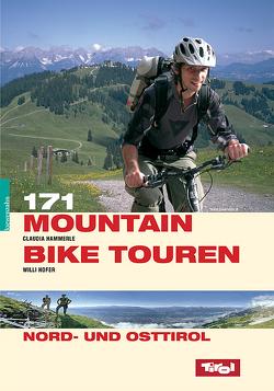 171 Mountainbiketouren Nord- und Osttirol von Gast,  Claudia, Hofer,  Willi