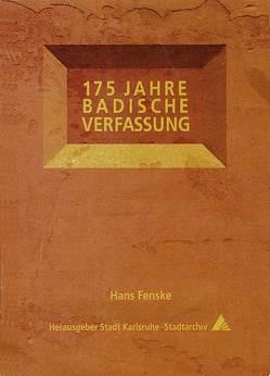 175 Jahre badische Verfassung von Fenske,  Hans