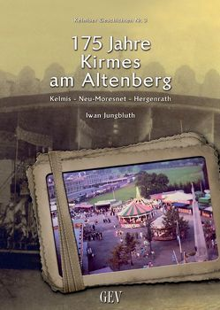 175 Jahre Kirmes am Altenberg von Jungbluth,  Iwan