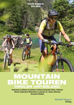 175 Mountainbiketouren Tiroler Unterland von Gast,  Claudia, Hofer,  Willi
