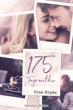 175 Tage mit dir von Köpke,  Tina