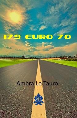 179 Euro 70 von Lo Tauro,  Ambra