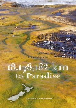 18.178,182 Kilometer to Paradise von Majewski,  Bernd