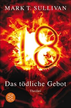 18 – Das tödliche Gebot von Gabler,  Irmengard, Sullivan,  Mark T.