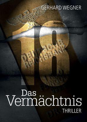 18 Das Vermächtnis von Wegner,  Gerhard