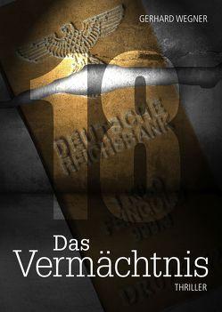 18 – Das Vermächtnis von Wegner,  Gerhard