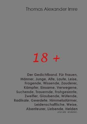 18 + Der Gedichtband von Imre,  Thomas Alexander