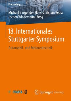 18. Internationales Stuttgarter Symposium von Bargende,  Michael, Reuss,  Hans-Christian, Wiedemann,  Jochen