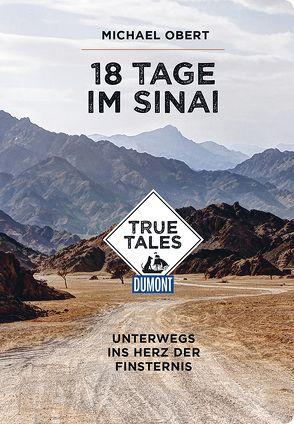 18 Tage im Sinai (DuMont True Tales) von Obert,  Michael