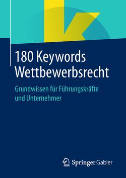 180 Keywords Wettbewerbsrecht von Springer Fachmedien Wiesbaden