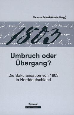 1803 – Umbruch oder Übergang von Scharf-Wrede,  Thomas