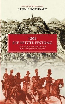 1809 – Die letzte Festung von Rothbart,  Stefan