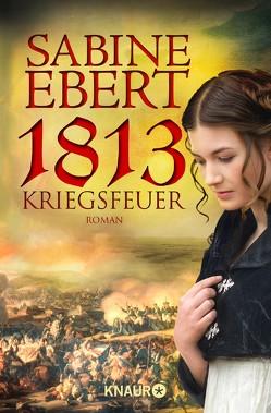 1813 – Kriegsfeuer von Ebert,  Sabine