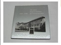 1888-1988. 100 Jahre Hygiene-Institut der Universität Kiel von Wolf,  Jörn H