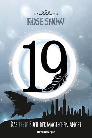 19 – Das erste Buch der magischen Angst von Snow,  Rose