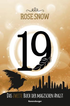 19 – Das zweite Buch der magischen Angst von Snow,  Rose