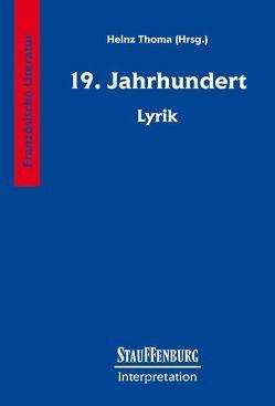 19. Jahrhundert – Lyrik von Thoma,  Heinz