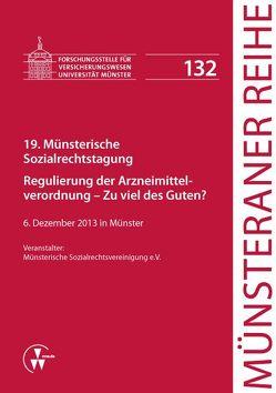 19. Münsterische Sozialrechtstagung von Dörner,  Heinrich, Ehlers,  Dirk, Pohlmann,  Petra, Schulze Schwienhorst,  Martin, Steinmeyer,  Heinz-Dietrich