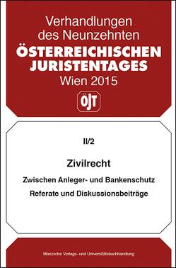 19. Österreichischer Juristentag 2015 Zivilrecht von Bydlinski,  Michael, Kolba,  Peter, Schauer,  Martin, Schopper,  Alexander