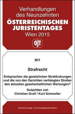 19. Österreichischer Juristentag 2015 Strafrecht von Grafl,  Christian, Schmoller,  Kurt