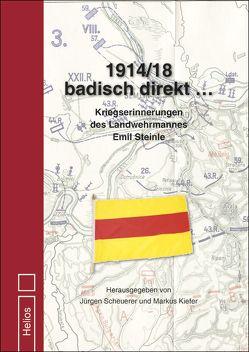 1914/18 badisch direkt … von Kiefer,  Markus, Scheuerer,  Jürgen