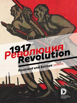 1917 Revolution von Franke,  Julia, Janeke,  Kristiane, Scriba,  Arnulf