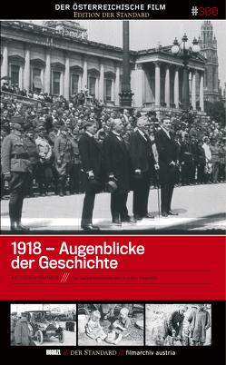 1918 – Augenblicke der Geschichte von Filmarchiv Austria
