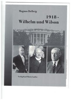 1918 – Wilhelm und Wilson von Dellwig,  Magnus