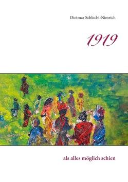 1919 von Schlecht-Nimrich,  Dietmar