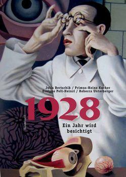 1928 von Bertschik,  Julia, Kucher,  Primus Heinz, Polt-Heinzl,  Evelyne, Unterberger,  Rebecca