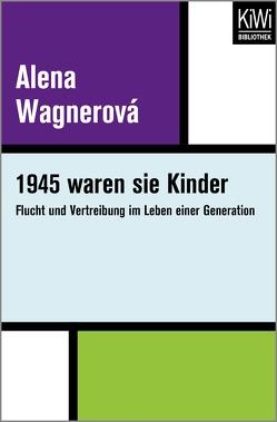 1945 waren sie Kinder von Wagnerová,  Alena