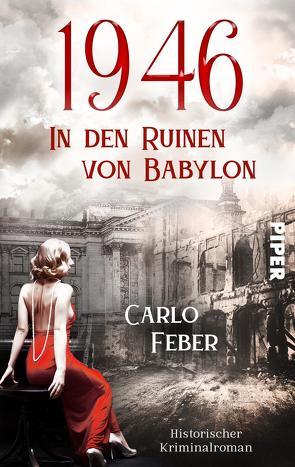 1946: In den Ruinen von Babylon von Feber,  Carlo