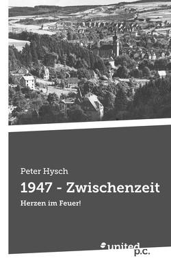 1947 – Zwischenzeit von Hysch,  Peter