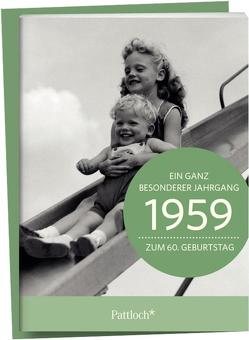 1959 – Ein ganz besonderer Jahrgang Zum 60. Geburtstag