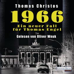 1966 – Ein neuer Fall für Thomas Engel von Christos,  Thomas, Wnuk,  Oliver