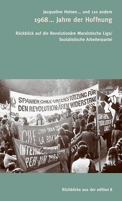 1968… Jahre der Hoffnung von … und 110 andere, Diverse, Heinen,  Jacqueline