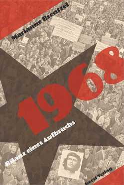 1968 – Bilanz eines Aufbruchs von Brentzel,  Marianne