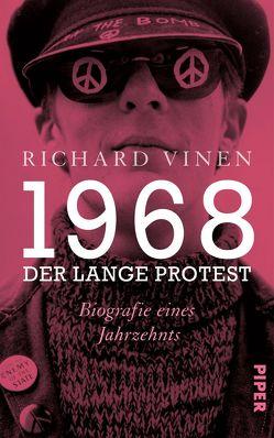 1968 – Der lange Protest von Bayer,  Martin, Schlatterer,  Heike, Vinen,  Richard