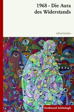 1968 – Die Aura des Widerstands von Schäfer,  Alfred