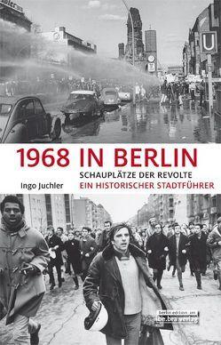 1968 in Berlin von Juchler,  Ingo