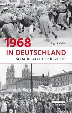 1968 in Deutschland von Juchler,  Ingo