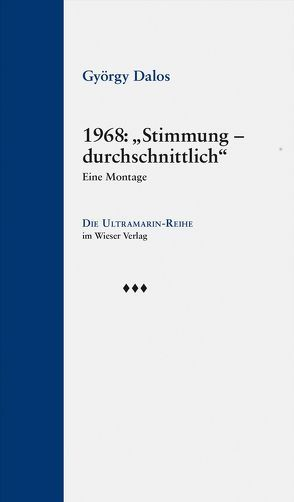 """1968: """"Stimmung – durchschnittlich"""" von Dalos,  György"""