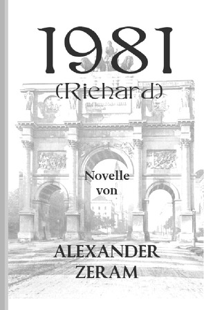 1981 (Richard) von Zeram,  Alexander