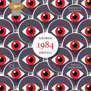 1984 von Kuhn,  Leonhard, Orwell,  George, Schönfeld,  Eike, Wostry,  Axel