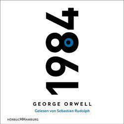 1984 von Orwell,  George, Rudolph,  Sebastian, Walter,  Michael