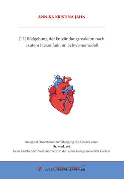 [19F] Bildgebung der Entzündungs-reaktion nach akutem Herzinfarkt im Schweinemodell von Jahn,  Annika
